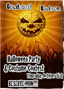 Goldcoast Ballroom Halloween Party & Costume Contest - October 31, 2013