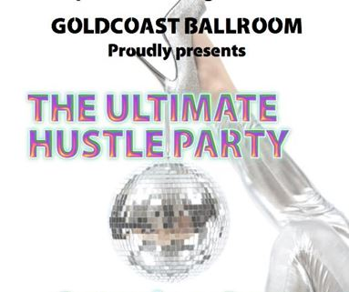 Goldcoast Ballroom Proudly Presents Another Ultimate Hustle Party with Diane K. Nardone - Saturday, April 26!