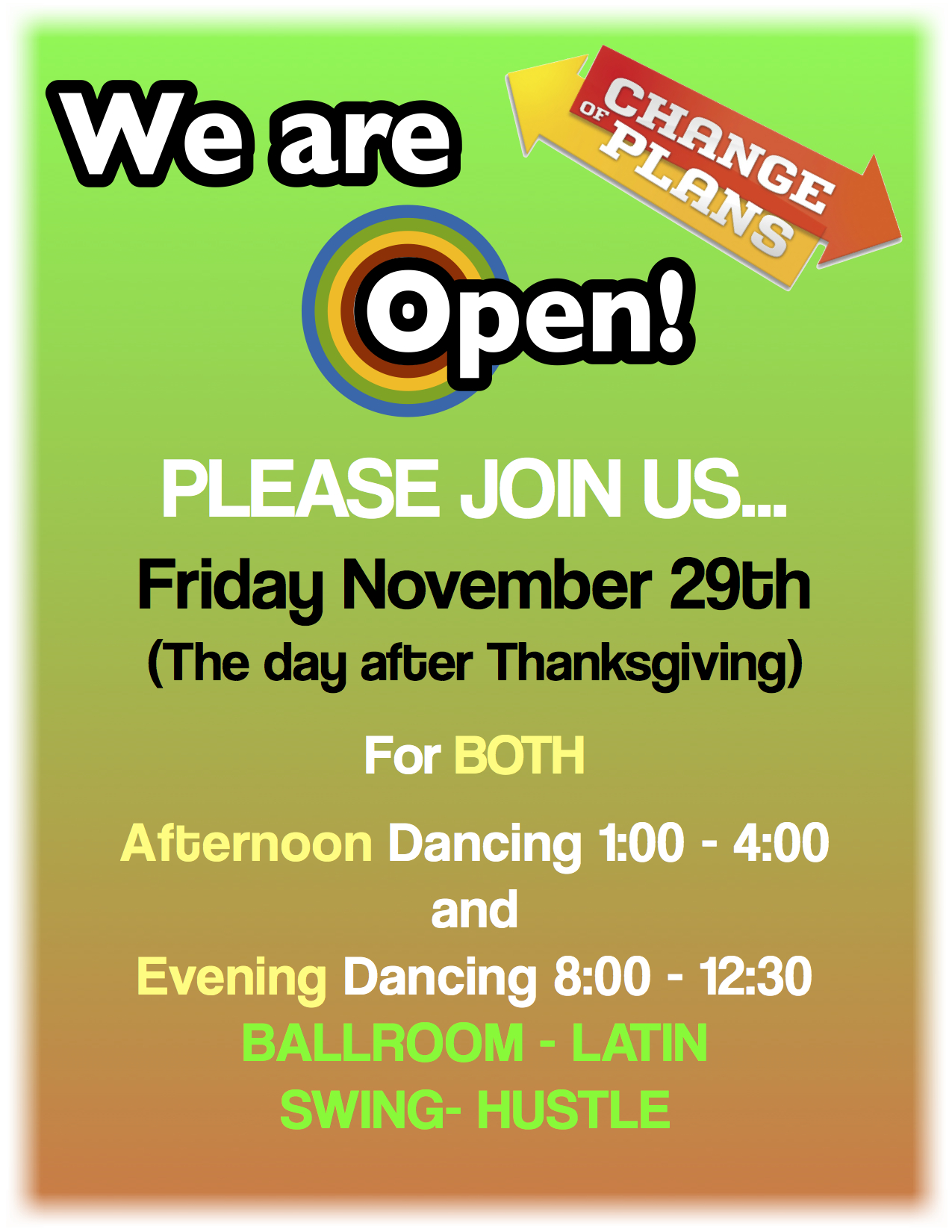 We Are Open November 29, 2013 - for Afternoon & Evening Social Dancing