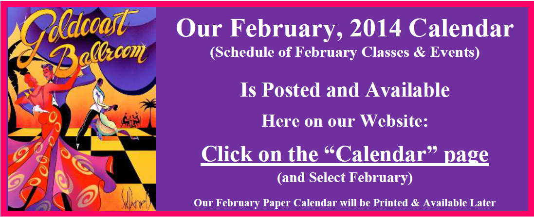 Our February 2014 Calendar is Now Posted