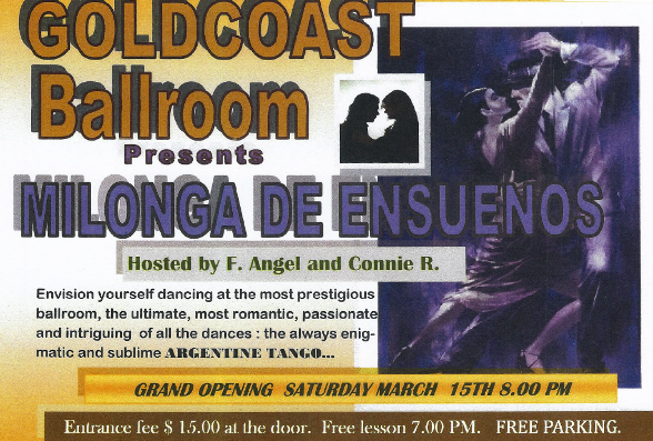 NEW, EXCITING: SPECIAL MILONGA PARTY – Saturday March 15 – 8:00 PM – 12:00 Midnight – and Every Third Saturday Night of the Month!!