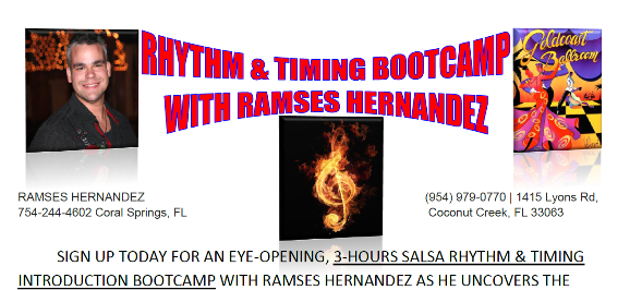 NEW: Salsa Rhythm & Timing Bootcamp (3 Hours) with Ramses Hernandez!! – Int/ Advanced — Salsa On 1 – Saturdays (2-5 PM); Salsa On 2 – Sundays (Noon-3PM)
