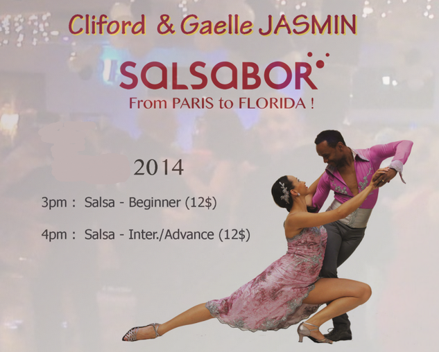 Sunday Afternoons, July 6 and 13 (3 – 4 PM and 4 – 5 PM) – Salsa on 2 with Gaelle & Cliford Jasmin – European Salsa Champions – From Paris to Florida!!