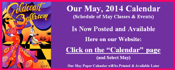 Our May 2014 Schedule of Classes & Events is Posted in our Calendar