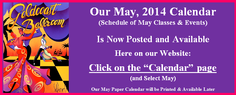 Our May 2014 Calendar is Posted & Available on this Website - Click Here to View