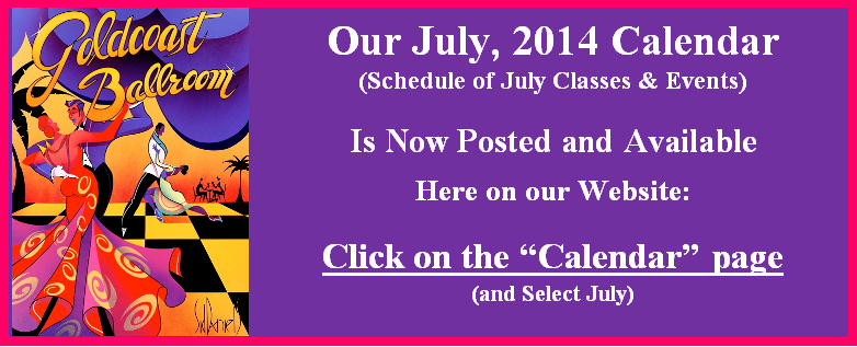 July 2014 Calendar Posted and Available on Calendar Page of Website