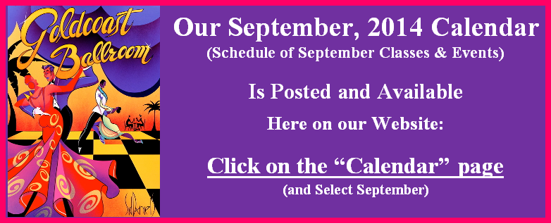 September, 2014 Calendar is Posted and Available on this Website