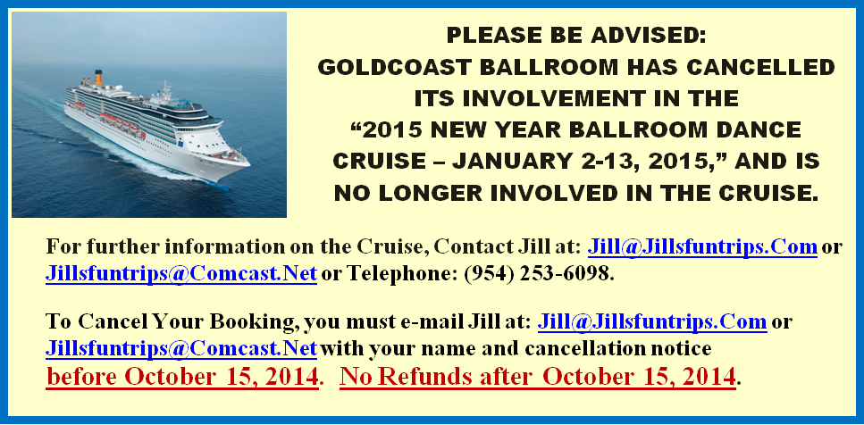 Goldcoast Ballroom Has Cancelled its Involvement in the 2015 New Year Ballroom Dance Cruise - January 2-13, 2015