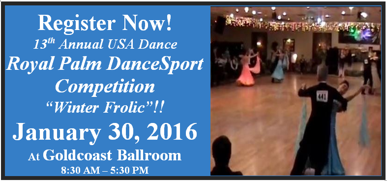 Register Now - 13th Annual Royal Palm DanceSport Competition - January 30, 2016