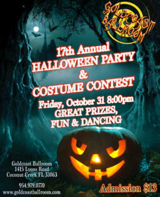 17th Annual Halloween Party & Costume Constest at Goldcoast Ballroom – Friday, October 31 – 8:00 PM!!