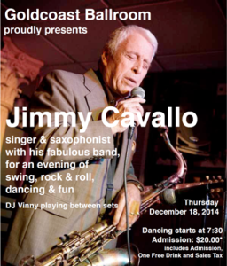 Jimmy Cavallo & His Band - LIVE at Goldcoast Ballroom - December 18, 2014!!