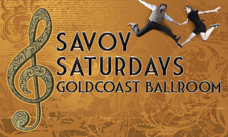 Savoy Saturdays - Lindy Hop Night - Every Second Saturday of the Month at Goldcoast Ballroom
