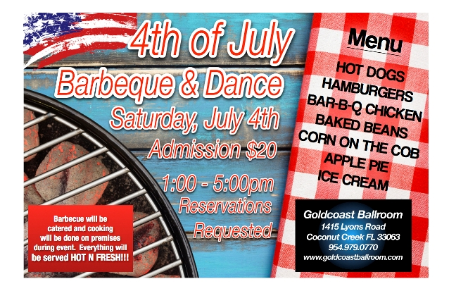4th of July Barbeque & Dance!! – Saturday, July 4th – 1:00 PM – 5:00 PM – Reservations Requested – $20.00 + FL Sales Tax