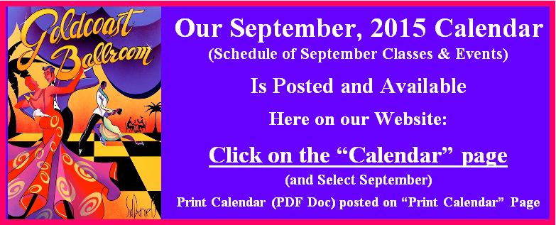 Click here to view Goldcoast Ballroom's September 2015 Calendar