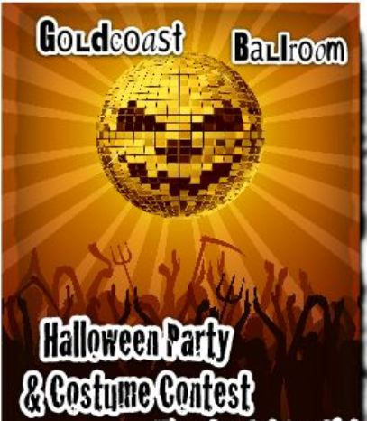 Goldcoast Ballroom Halloween Party and Constume Contest - Saturday, October 31, 2015