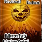 Goldcoast Ballroom Halloween Party and Constume Contest - Saturday, October 31