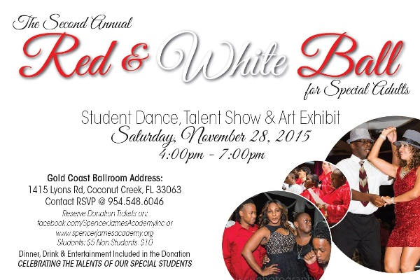 Red & White Ball & Show – Fundraiser for Special Needs Adults – Saturday, November 28, 2015 – 4:00 PM – 7:00 PM – at Goldcoast Ballroom