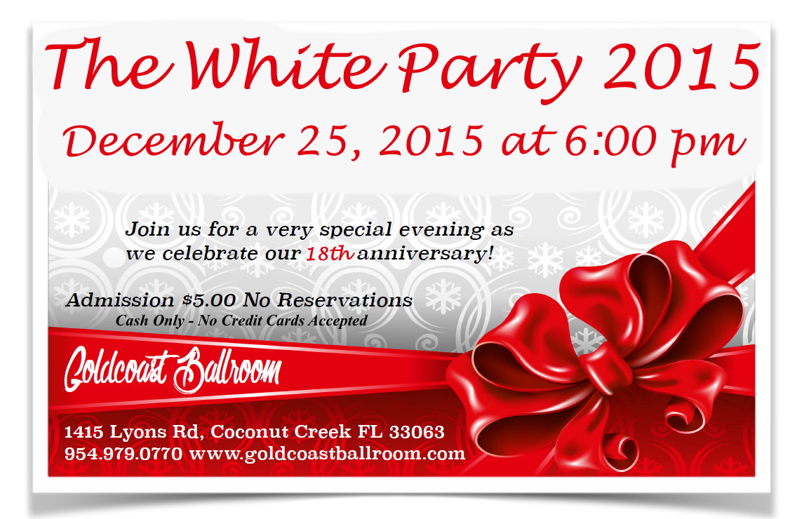 Goldcoast Ballroom 18th Anniversary White Party - December 25, 2015