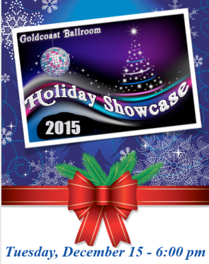 2015 Goldcoast Ballroom Holiday Showcase - December 15, 2015!!