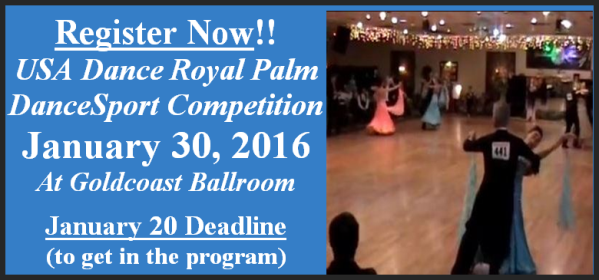 2016 Royal Palm DanceSport Competition - Competitors Register Now!! - January 20 Registration Deadline