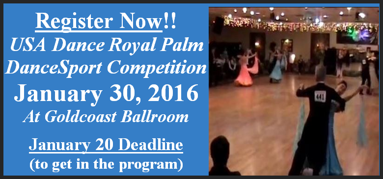 2016 Royal Palm DanceSport Competition - Competitors Register Now!! - January 20 Deadline