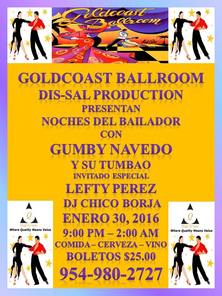 Gumby Navedo y su Tumbao at Goldcoast Ballroom - January 30, 2016