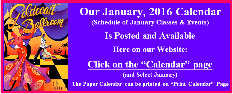 Click Here to View Goldcoast Ballroom's January 2016 Calendar