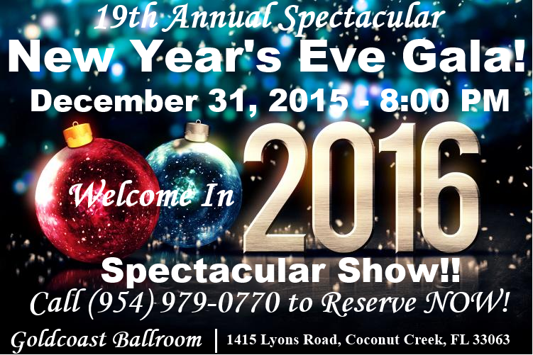 Welcome in 2016 at the Goldcoast Ballroom New Year's Eve Gala - December 31, 2015!