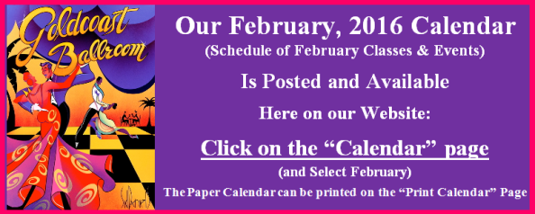 Our February 2016 Calendar of Classes & Events is Now Posted.  Go to our Calendar page & Click February
