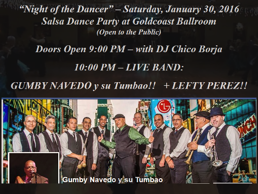 Gumby Navedo y su Tambao - January 30, 2016 - Salsa Dance Party at Goldcoast Ballroom