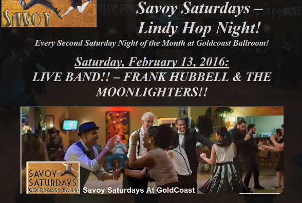 Savoy Saturdays - February 13, 2016 - Frank Hubbell & the Moonlighters LIVE BAND!