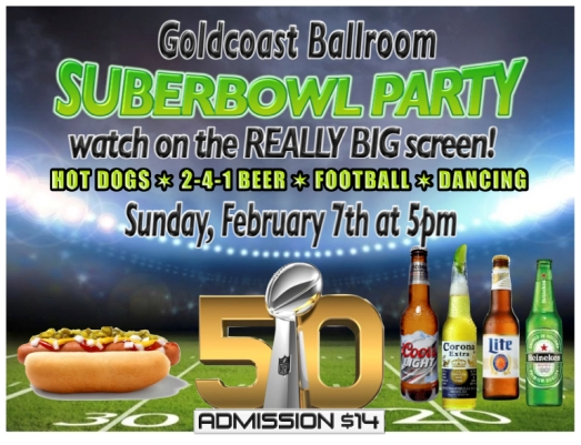 Superbowl 50 Party - February 7, 2016 at Goldcoast Ballroom!