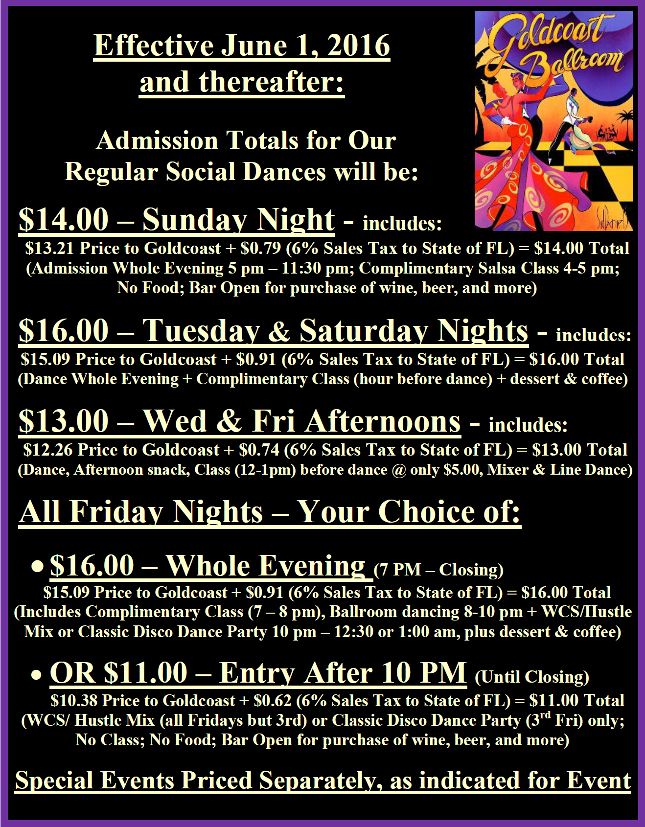 Goldcoast Ballroom Prices of our Regular Social Dances, effective June 1, 2016 and thereafter