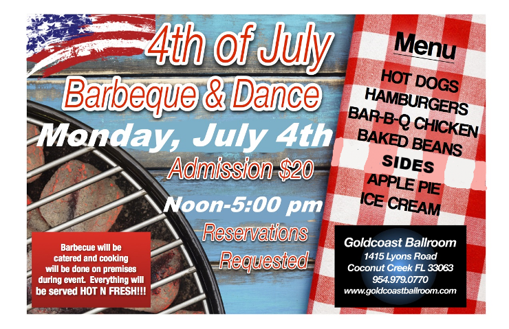 Don't Miss Our 4th of July Barbeque & Dance!! – Monday, July 4, 2016 – 12:00 Noon – 5:00 PM – $20.00 + FL Sales Tax