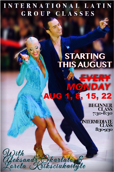 Latin Classes with Aleksandr Skarlato & Loreta Krikscuikaityte - Aug 1, 8, 15,  22