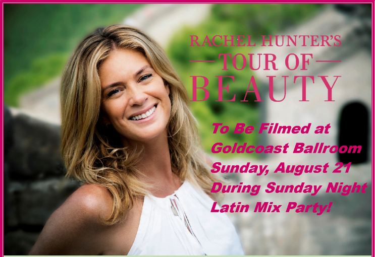 Rachel Hunter's Tour of Beauty - To be Filmed in Goldcoast Ballroom Sunday, August 21, 2016 - Dynamic Billboard Poster