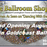 New Boutique, The Ballroom Shop 2, within Goldcoast Ballroom – Grand Opening August 2, 2016!!