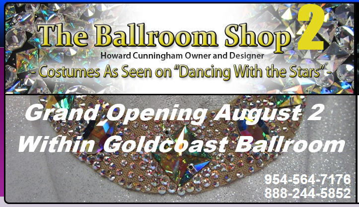 The Ballroom Shop 2 - Grand Opening August 2, 2016 - within Goldcoast Ballroom