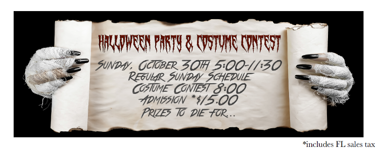 HALLOWEEN PARTY & COSTUME CONTEST!  – Sunday, October 30 – Latin Mix  5:00 PM – 8:00 PM; Party Mix & Costume Contest  8:00 PM – 11:30 PM – COMPLIMENTARY SALSA CLASS (4:00 PM – 5:00 PM) Included with Paid Admission – $15.00 (including Sales Tax) for Whole Evening