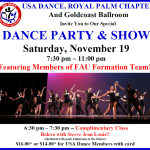 Saturday, November 19 – USA Dance Night – DANCE PARTY & SHOW FEATURING MEMBERS OF FLORIDA ATLANTIC UNIVERSITY BALLROOM DANCE FORMATION TEAM!!! – 7:30 PM – 11:00 PM + Complimentary Class (6:30 PM – 7:30 PM, with paid Admission)