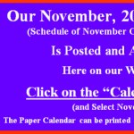 Our November 2016 Calendar of Classes & Events is Posted.  Go to our Calendar page for November
