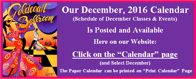 Goldcoast Ballroom's December 2016 Calendar Is Posted Available