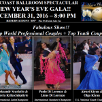 GOLDCOAST BALLROOM SPECTACULAR NEW YEAR'S EVE GALA!!! – FABULOUS SHOW!!! – December 31, 2016 (8:00 PM) – $50.00 + 6% FL Sales Tax – Reserve While Spaces Last!