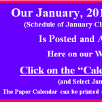 Our January 2017 Calendar of Classes & Events is Posted.  Go to our Calendar page for January