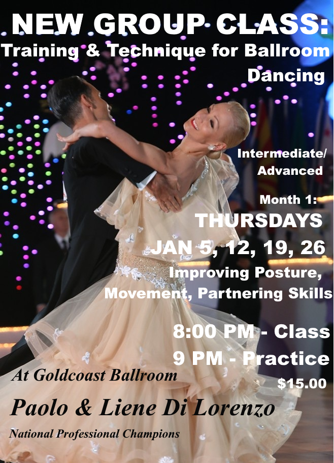 Click to Print Flyer:  Paolo & Liene Di Lorenzo - New Group Class on Training & Technique For Ballroom Dancing - Every Thursday Evening in January