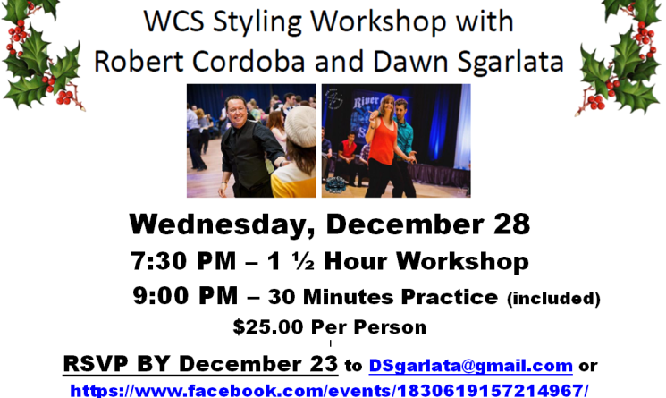 West Coast Swing Styling Workship with Champions Robert Cordoba and Dawn Sgarlata - Wednesday, December 23 - 7:30 PM - RSVP by Dec. 23