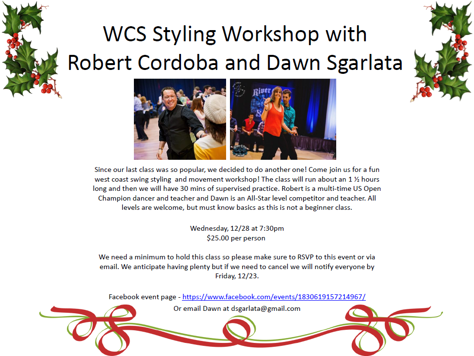 WCS Styling Workshop with Robert Cordoba & Dawn Sgarlata - Wednesday, Dec 28, 2016 - 7:30 PM at Goldcoast Ballroom