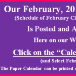 Our February 2017 Calendar of Classes & Events is Posted.  Go to our Calendar page for February
