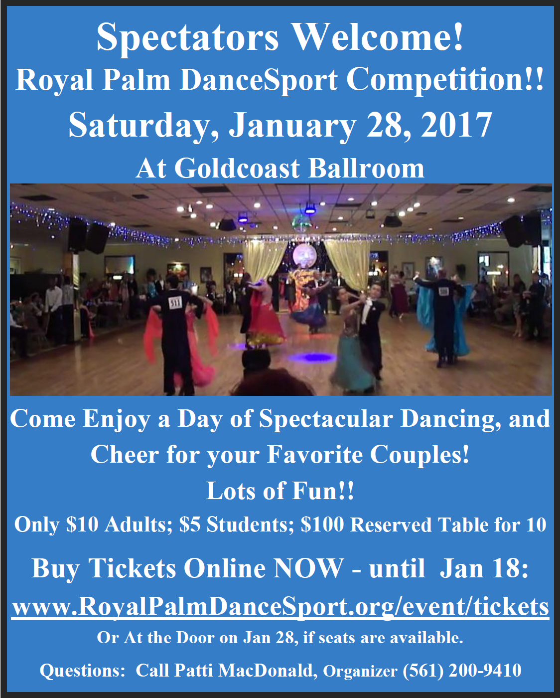 Click to Print Flyer: Spectators Welcome - Royal Palm Dancesport Competition - All Day January 28, 2017 at Goldcoast Ballroom