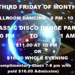 FRIDAY, FEBRUARY 17 – Ballroom Dancing 8PM-10PM + CLASSIC DISCO HUSTLE PARTY 10PM – 1AM — $11 Disco Hustle Party Only (10PM to 1AM) – Or, $16* Whole Night (8PM to 1AM + Complimentary Class 7-8PM))